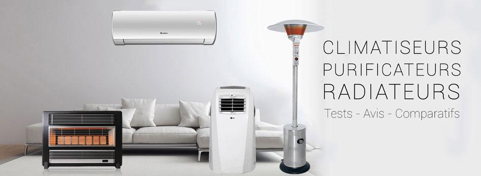 climatiseur, purificateurs d'air et radiateurs
